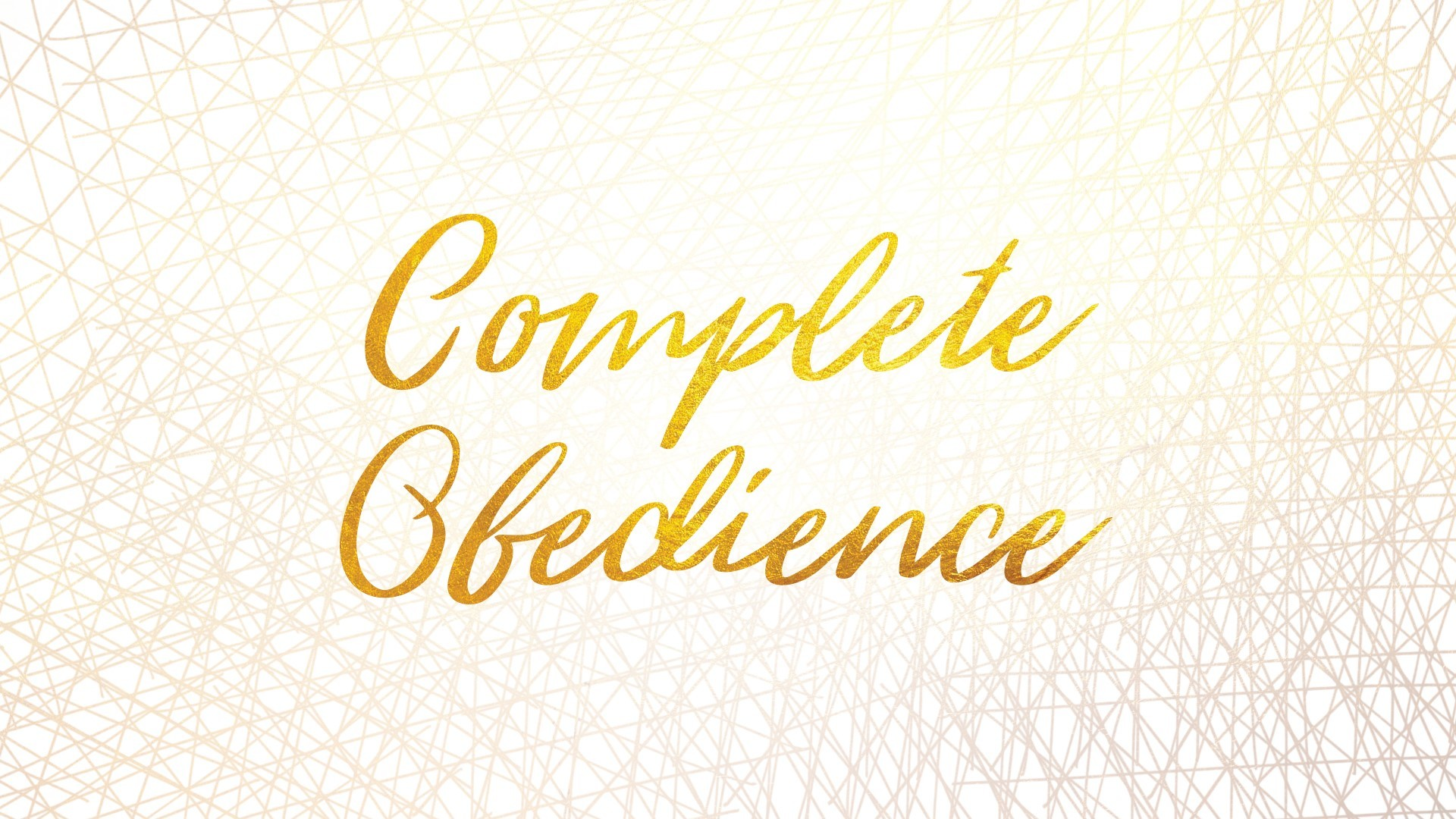 Complete Obedience