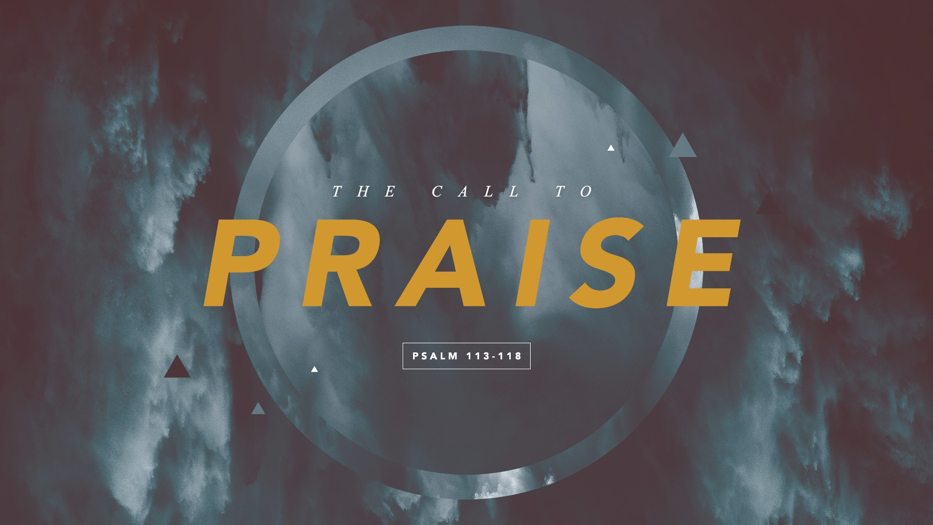 The Call to Praise