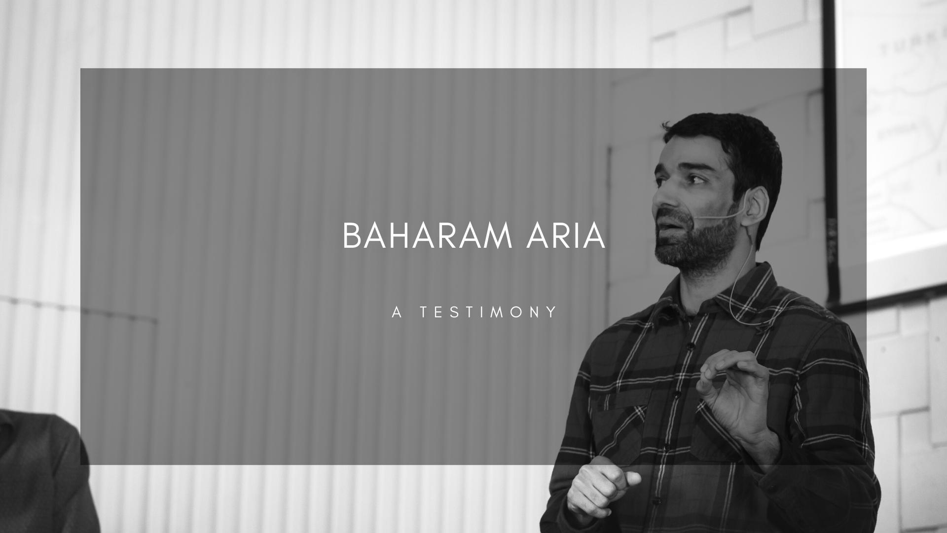 Bahram's Testimony