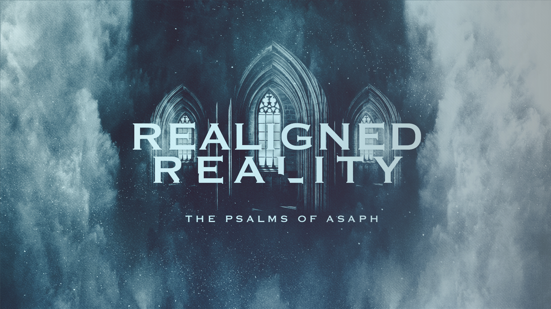 Realigned Reality: The Psalms of Asaph