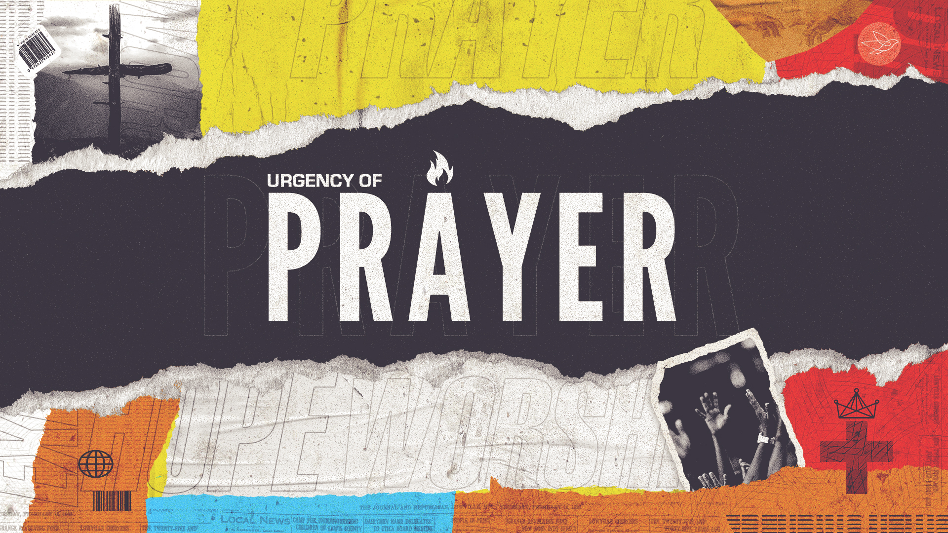 Urgency of Prayer