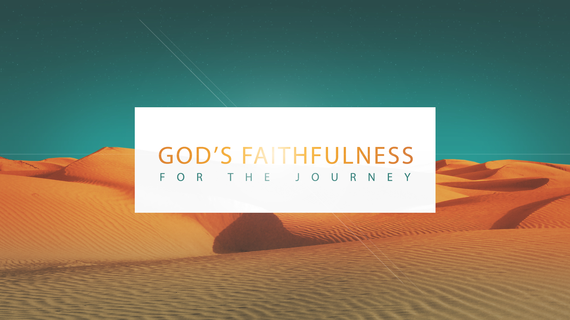 God's Faithfulness for the Journey